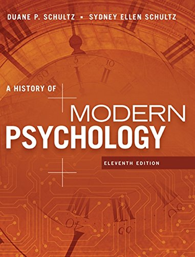 A History of Modern Psychology (MindTap Course List)