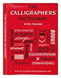 The Calligrapher's Dictionary, Rose Folsom, 0500014892