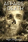Affairs of Death by Nigel Fitzgerald front cover