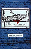 The Slaying of the Shrew, Simon Hawke, 031287894X