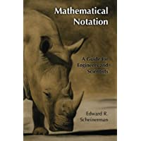 Mathematical Notation: A Guide for Engineers and Scientists
