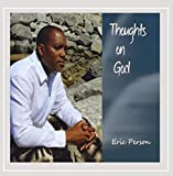 Thoughts on God by Eric Person