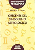 img - for Origenes del Simbolismo Astrologico (Spanish Edition) book / textbook / text book