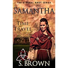 Samantha: Time Travel (The Eternal Knot Book 3)