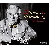 Die hohe Kunst der Unterhaltung (1 Audio-CD)