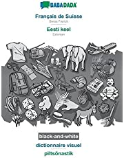 BABADADA black-and-white, Français de Suisse - Eesti keel, dictionnaire visuel - piltsõnastik: Swiss French - Estonian, visual dictionary