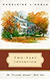 Two-Part Invention: The Story of a Marriage (Crosswicks Journal)