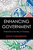 Enhancing Government, Erwin Chemerinsky, 0804751994