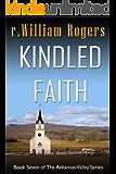 Kindled Faith - Arkansas Valley - Book 7