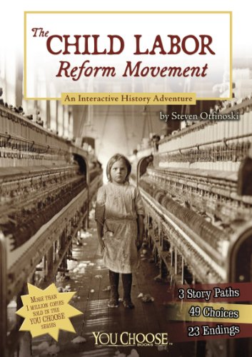 Movement Reform (The Child Labor Reform Movement (You Choose: History))