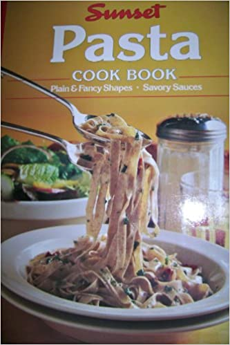 TSunset Pasta Cookbook