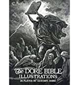 [(The Dore Bible Illustrations: 241 Illustrations)] [ By (author) Gustave Dore, Volume editor Millicent Rose ] [November, 1974]