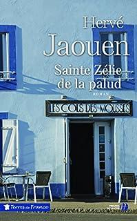 Sainte Zélie de la Palud