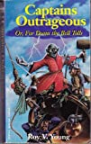 Captains Outrageous - For Doom the Bell Tolls, Roy V. Young, 156076855X