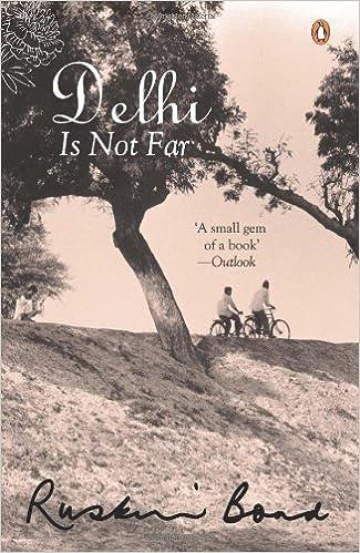 DELHI IS NOT FAR PDF DOWNLOAD