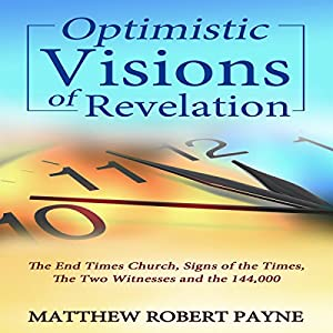 Optimistic Visions of Revelation Audiobook