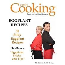 Eggplant Recipes - 50 Silky Eggplant Recipes - Tips in Making Eggplant Recipes