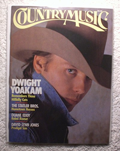 Dwight Yoakam - Remember Those Hillbilly Cats - Country Music Magazine - May/June 1988 - No Address Label! - - Cat Hillbilly