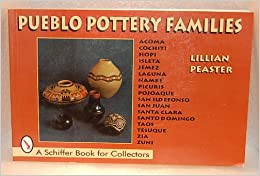 Pueblo Pottery Families (Schiffer Book for Collectors)