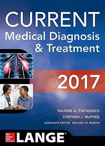 CURRENT Medical Diagnosis and Treatment 2017 (Lange)