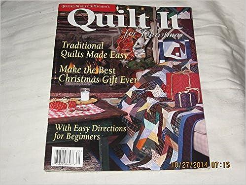 Quilter's Newsletter Magazine's Quilt It for Christmas: editorial ... : quilt it for christmas magazine - Adamdwight.com