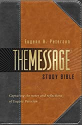 The Message Study Bible: Capturing the Notes and Reflections of Eugene H. Peterson