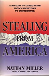 Stealing from America: A History of Corruption from Jamestown to Whitewater
