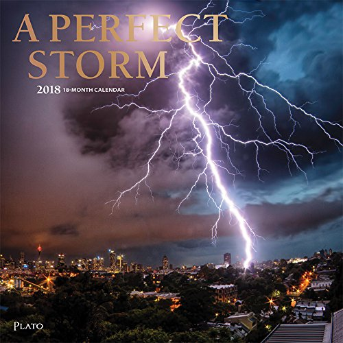 A Perfect Storm 2018 12 x 12 Inch Monthly Square Wall Calendar with Foil Stamped Cover by Plato, Worldwide Weather