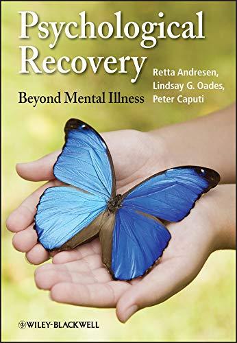 Psychological Recovery: Beyond Mental Illness