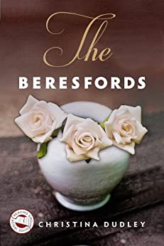 The Beresfords by [Dudley, Christina]