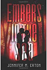 Embers In the Sea (Fire in the Woods) Paperback
