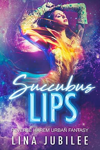 Succubus Lips (Succubus Sirens Book 1) ()