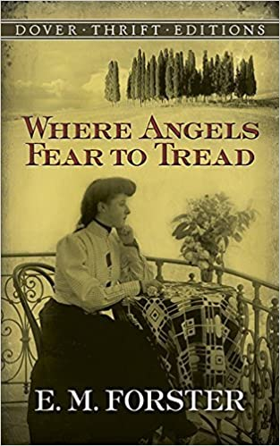 Where Angels Fear to Tread (Dover Thrift Editions) by E. M. Forster (2011-03-17)