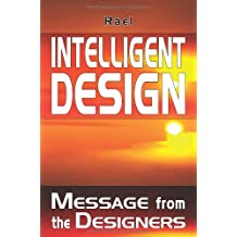 Intelligent Design: Message from the Designers