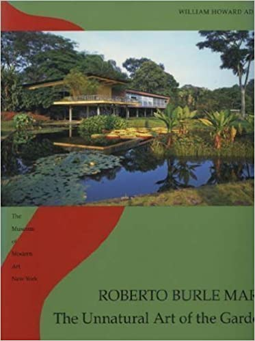 Charming Roberto Burle Marx: The Unnatural Art Of The Garden: William Howard Adams:  9780870701979: Amazon.com: Books