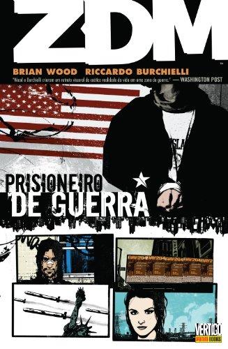 ZDM – Volume 2 – Prisioneiro De Guerra