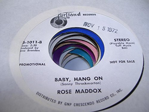 ROSE MADDOX 45 RPM Baby, Hang ON / Mr. - In Portland Malls