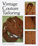 img - for Vintage Couture Tailoring by Thomas von Nordheim (2012-09-01) book / textbook / text book