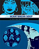 """Heartbreak Soup: The First Volume of """"Palomar"""" Stories from """"Love and Rockets"""" (Love & Rockets)"""