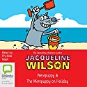 The Werepuppy and The Werepuppy on Holiday Audiobook by Jacqueline Wilson Narrated by Phyllida Nash
