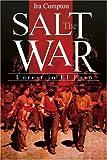 The Salt War, Ira Compton, 0595175856