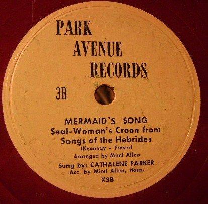 Cathalene Parker: Mermaid's Song; Seal -Woman's Croon From Hebrides./ Mio ben, Quando Verra. 78 - Drum Mermaid