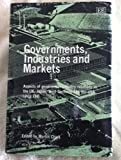 img - for Governments, Industries and Markets: Aspects of Government-Industry Relations in the Uk, Japan, West Germany and the USA Since 1945 (New Business History Series) book / textbook / text book