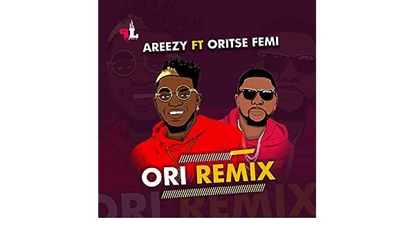 download ori by areezy ft oritse femi