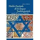 Habla Cantada de la Lengua Judeoespañola (Spanish Edition)