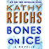 Bones on Ice: A Novella (Kindle Single) (Temperance Brennan)