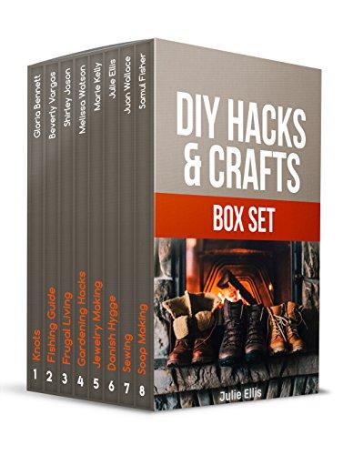 DIY HACKS & CRAFTS BOX SET: Amazing Hacks and Crafts DIY Guides