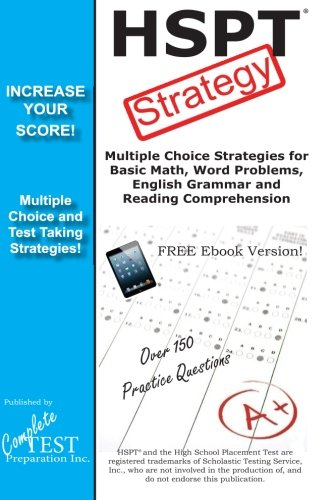 HSPT Strategy: Winning Multiple Choice Strategies for the HSPT Test