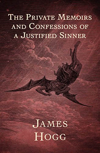 The Private Memoirs and Confessions of a Justified Sinner (Memoirs And Confessions Of A Justified Sinner)