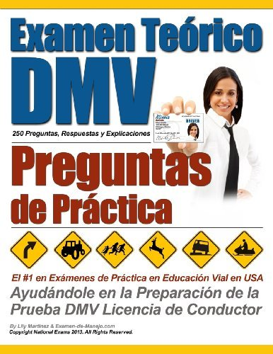 Examen Te??rico DMV - Preguntas de Pr??ctica (Spanish Edition) by Manejo Examen de Martinez Ms. Lily (2013-08-07) Paperback